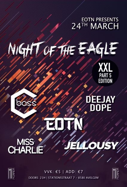 Affiche Night Of The Eagle: XXL PART 5 edition!